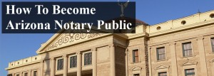 How To Become Arizona Notary Public